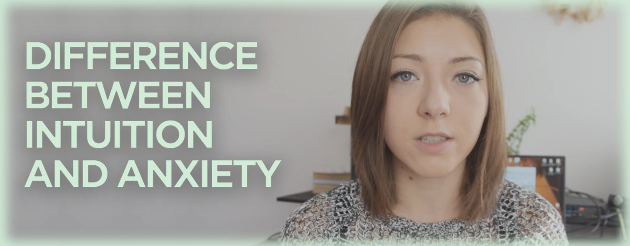Difference Between Intuition and Anxiety [Video]