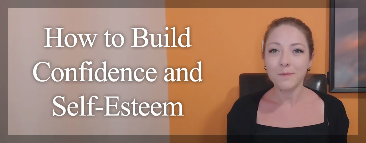 How-to-Build-Confidence-and-Self-Esteem