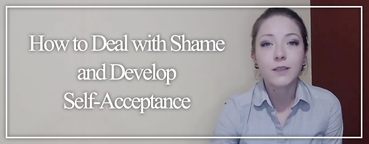 How-to-Deal-With-Shame-and-Develop-Self-Acceptance