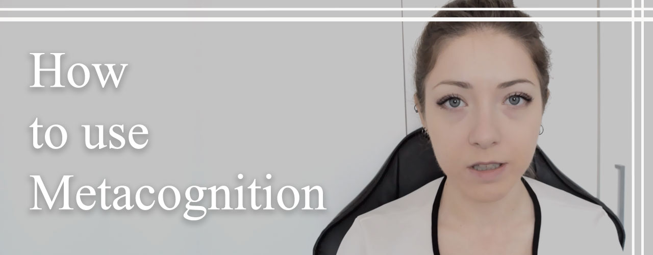 How to Use Metacognition [Video]