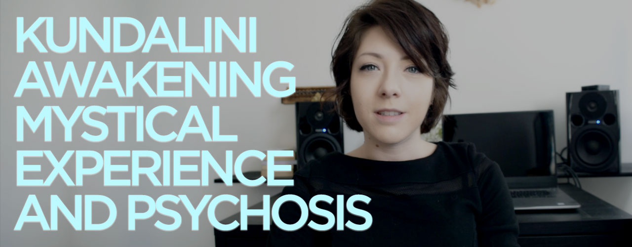 Kundalini Awakening, Mystical Experience, and Psychosis [Video]