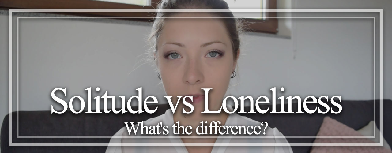 Solitude-vs-Loneliness-Whats-the-Difference