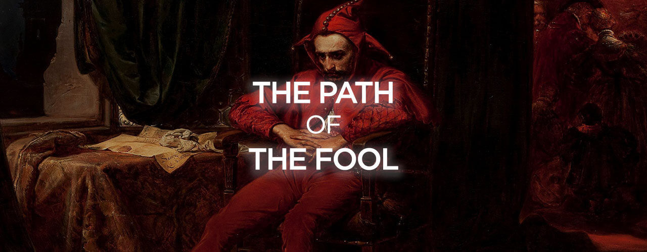 The Path of The Fool [Video]