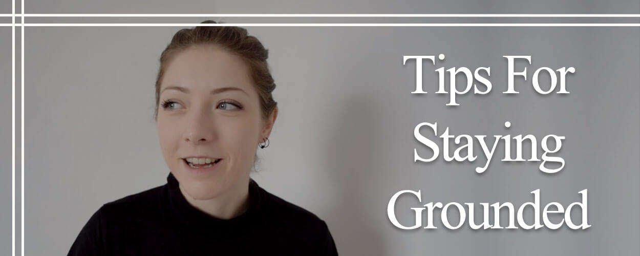 Tips-For-Staying-Grounded