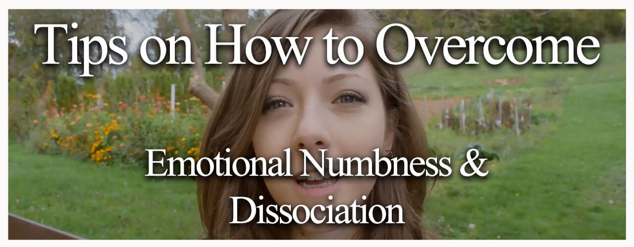 Tips-on-How-to-Overcome-Emotional-Numbness-and-Dissociation