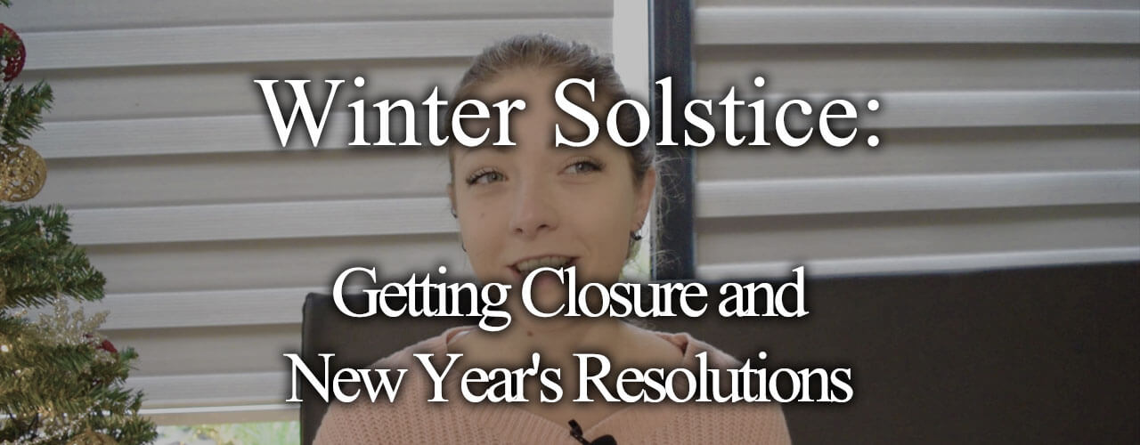 Winter-Solstice-Getting-Closure-and-New-Year-Resolutions